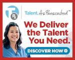 TRx. Talent. As Prescribed.
